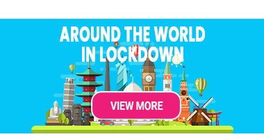 Around the world in Lockdown
